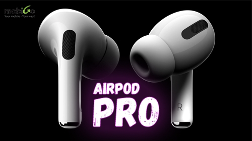 có gì đặc sắc ở airpod pro?