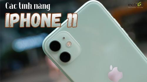 có thể bạn chưa biết về loạt tính năng khác trên iphone 11 của apple